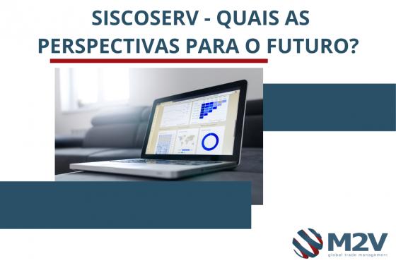 Siscoserv - Quais as perspectivas para o futuro?