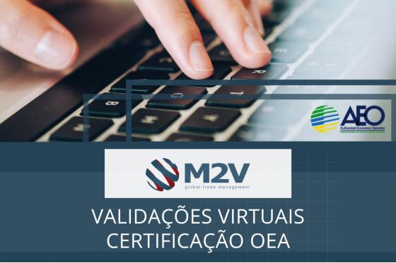 Validações remotas em todas as modalidades de certificação OEA
